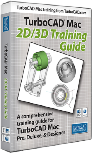 TurboCAD Mac 2D/3D Training Guide